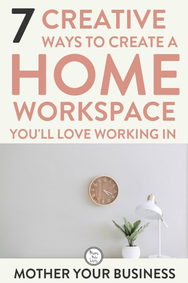 Seven easy to action tips for creating a work from home office workspace that is truly functional, allowing you to focus on your work, maximise your productivity and get the most out of the hours you spend working from home on your blog or business #WorkFromHome #FlexibleWorking #WorkFromHomeMum #WorkFromHomeMom #WAHM #WorkFromHome #Lifehacksforbusymothers #lifehacks #WorkingMum #WorkingMom #WorkingMomLife #WorkingMomProblems #momlife #mumlife #mumlife #momlife #motherhood #organization #TimeManagement