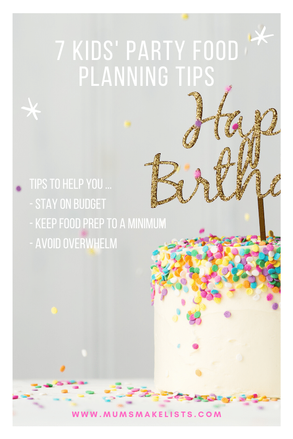 Kids' party food, Kids' party planning, planning food for a kid's party, party food planning checklist, how to plan kids' birthday party menu