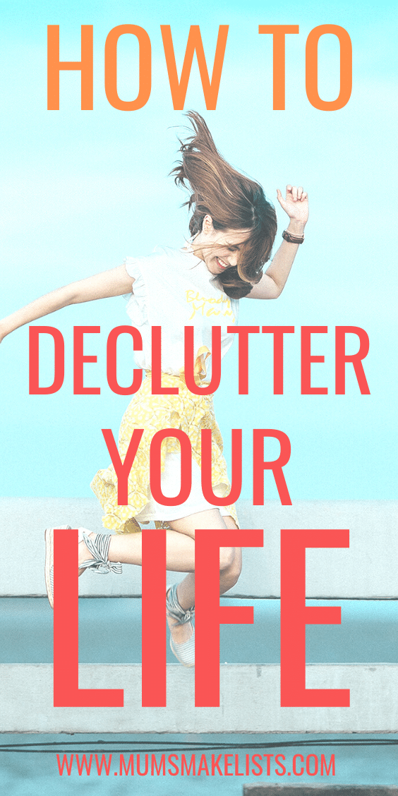 How to declutter your life, how to simplify your life, how to reduce overwhelm, free yourself from clutter