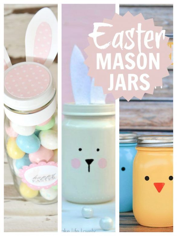 Easter gift ideas - DIY idea for adults and children to make. Easy to follow projects for painting mason jars, filling them with Easter eggs, chocolates and sweets. Great as homemade gifts for teachers, parents and children. #Easter #EasterEggs #EasterCrafts #MasonJars #MasonJarCrafts