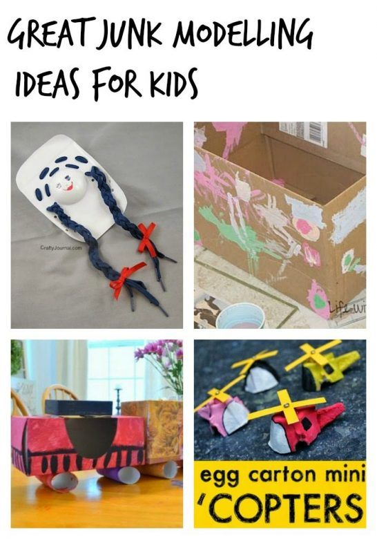 Junk Modelling Ideas For Kids