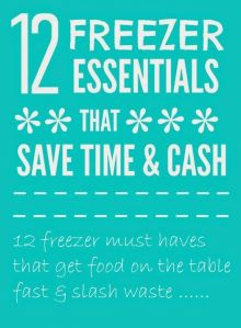 12 time saving essentials foods you need in your freezer to save you and your family time and money meal planning and preparing family meals #MealPlanning #MoneySaving #FamilyFood