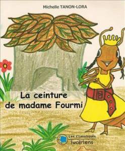 la-ceinture-de-madame-fourmi_michelle tanon Lora Muna kalati