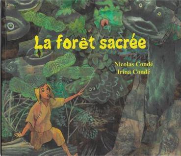 La forêt sacrée Edition Ganndal