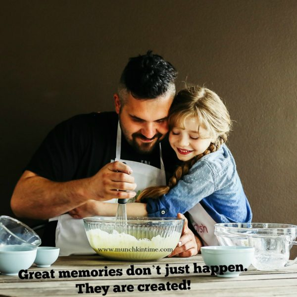 Great memories don't just happen. They are created! - www.munchkintime.com