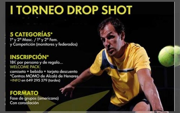 I Torneo Drop Shot