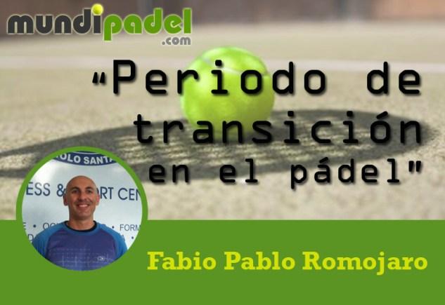 Fabio Pablo Romojaro Periodo de transición