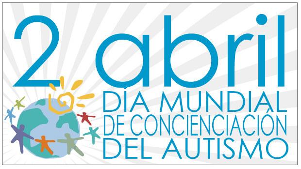 Día mundial de la concienciación sobre el autismo - 2 de abril