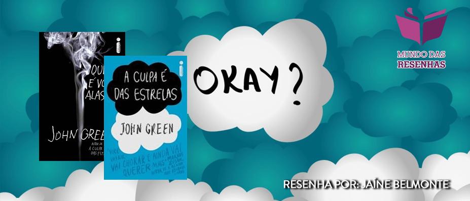 Resenha Especial – Livros de John Green