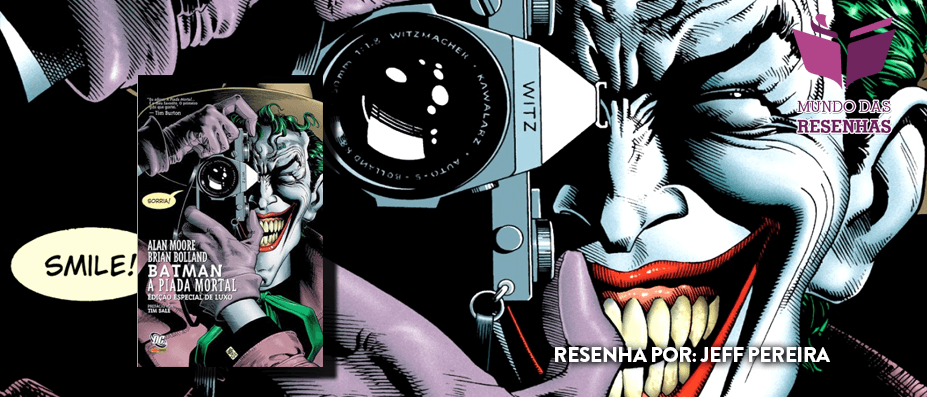 Resenha – Batman: A Piada Mortal