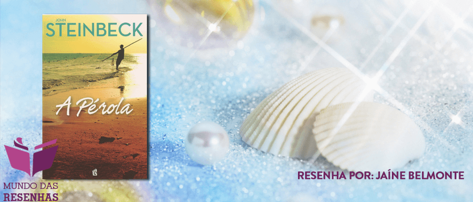 Resenha – A pérola de John Steinbeck