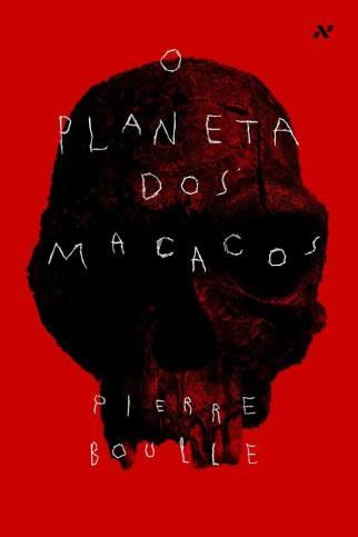 Resenha do Livro Planeta dos Macacos - Pierra Buolle - Resumo - Critica