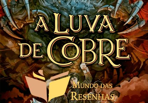 Resenha Magisterium: A Luva de Cobre – Holly Black e Cassandra Clare