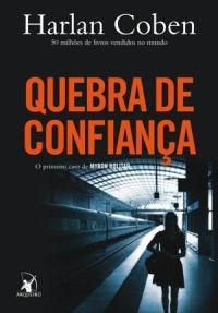 Resenha do livro Quebra de confiança, Myron Bolitar - Escrito por Harlan Coben