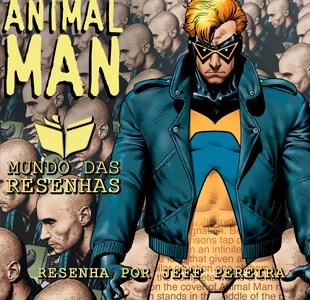 Resenha – Homem-Animal (fase do Grant Morrison) – DC Comics