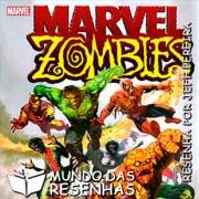 Resenha – Marvel Zombies