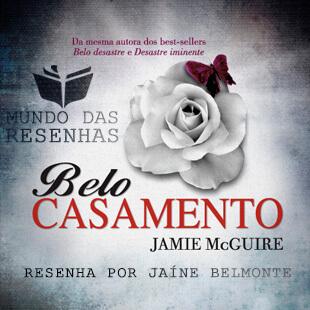 Resenha – Belo Casamento – Jamie McGuire