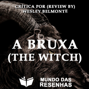 Crítica – A Bruxa