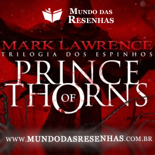 Resenha – Prince of Thorns; Mark Lawrence