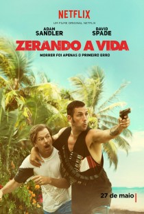 Critica do filme Zerando a Vida - The Do-Over - Adam Sandler - Netflix