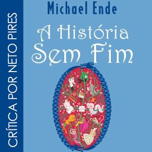Resenha: A História Sem Fim – Michael Ende
