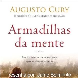 Resenha – Armadilhas da Mente; Augusto Cury