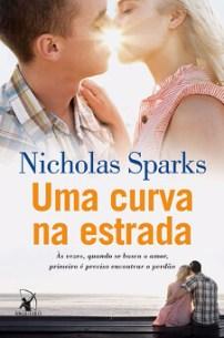 Resenha do Livro Uma Curva Na Estrada - Nicholas Sparks