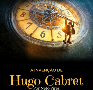 Crítica – A invenção de Hugo Cabret  – Martin Scorsese