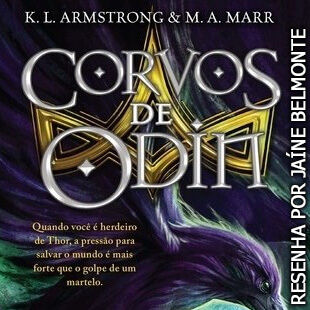 Resenha: Corvos de Odin – As Crônicas de Blackwell; K.L. Armstrong & M.A. Marr