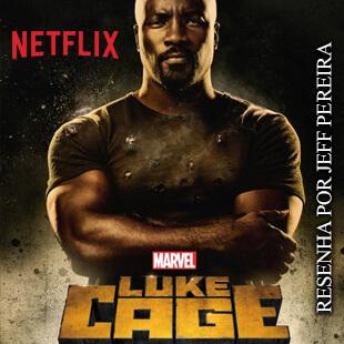 Resenha – Marvel's Luke Cage