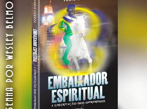 Resenha – Embaixador Espiritual: Libertação dos Oprimidos