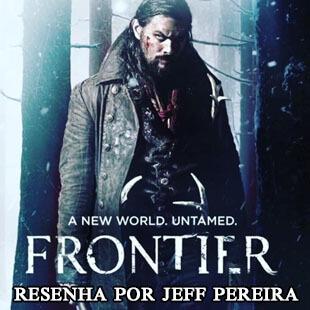 Resenha – Frontier (Série Original Netflix)