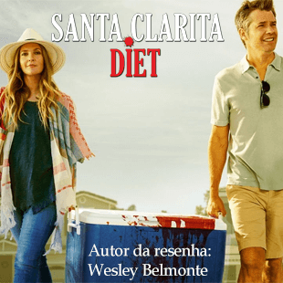 Resenha  da Série Santa Clarita Diet