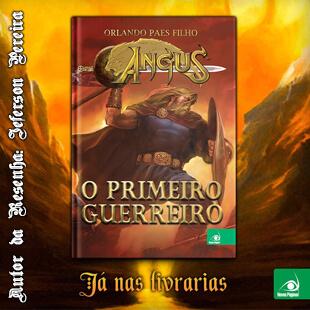 Resenha – Angus: O Primeiro Guerreiro