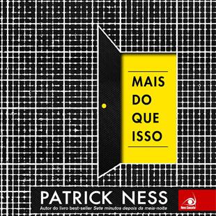 Resenha: Mais do Que Isso –  Patrick Ness