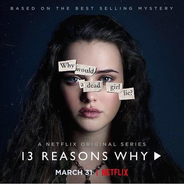 Thirteen Reasons Why, série da Netflix