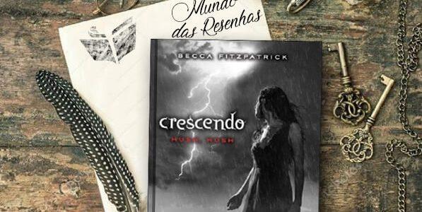 Resenha – Crescendo- Becca Fitzpatrick