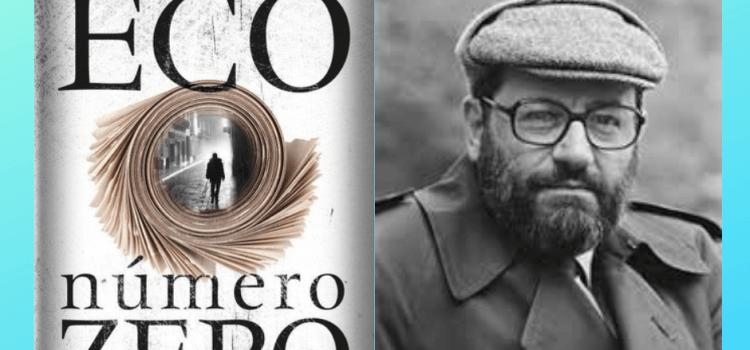 "Número Zero: ""A mediocridade interessante de Umberto Eco """