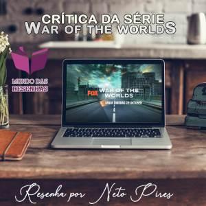 CRITICA DA SERIE WAR OF THE WORLDS