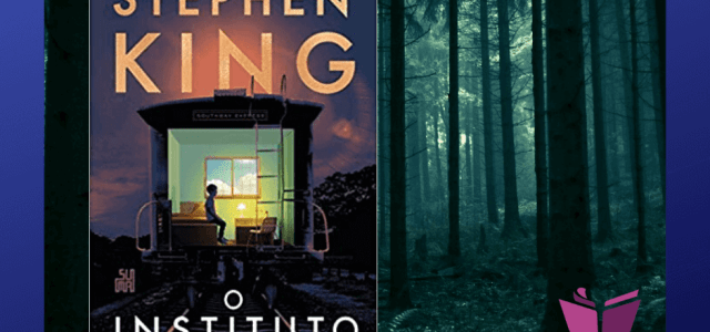 O Instituto: Stephen King sendo Stephen King!