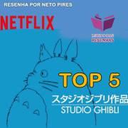 Top 5 Studio Ghibli