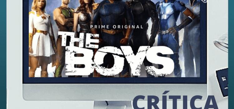The Boys – Série e HQs (Amazon Prime – 1ª Temporada) – Garth Ennis e Darick Robertson   Alguns heróis precisam de limites.