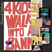 4 Kids Walk Into A Bank – Mathew Rosenberg & Tyler Boss   Para se ler em um dia.