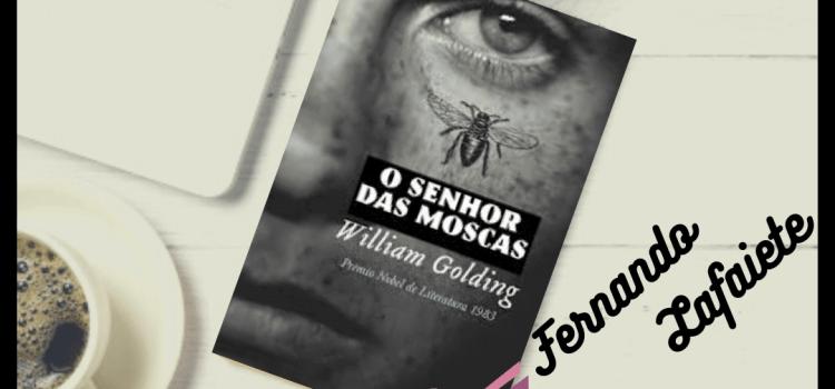O Senhor das Moscas – William Golding | O que somos? […]