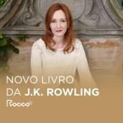 Novo Livro da J. K. Rowling Chegará ao Brasil em Outubro