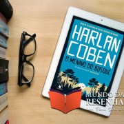 Resenha O Menino do Bosque – Harlan Coben