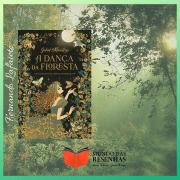 A Dança da Floresta | Juliet Marillier