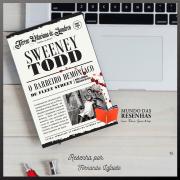 Sweeney Todd, O Barbeiro Demôniaco de Fleet Street