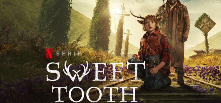 Sweet Tooth – A nova adaptação de sucesso da Netflix