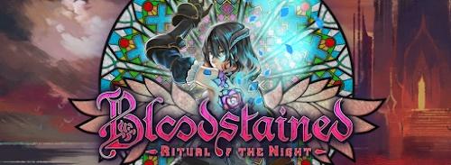 Bloodstained – Luego de jugarlo un par de semanas.